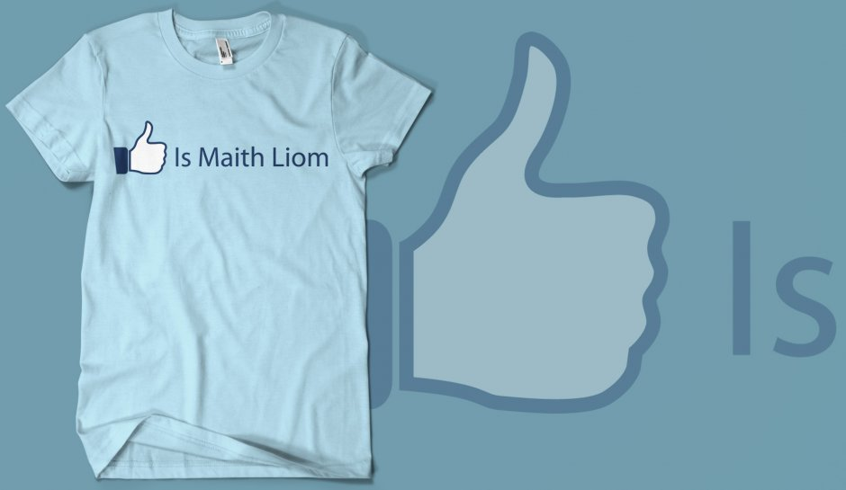 Is Maith Liom